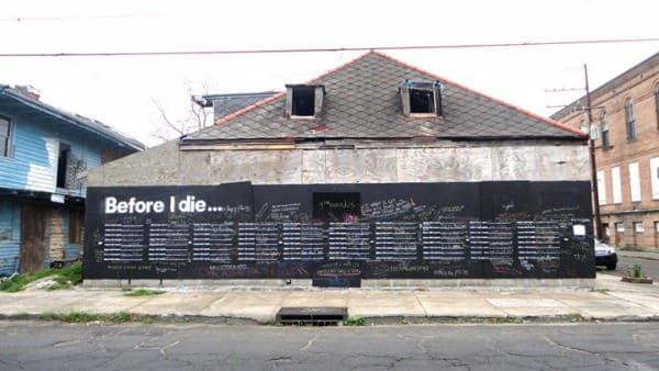 Before I Die I Want To... 1 • Interactive, Happening & Street Art