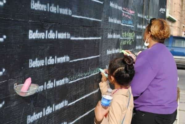 Before I Die I Want To... 6 • Interactive, Happening & Street Art