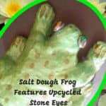 Salt Dough Frog Features Upcycled Decorative Stone Eyes 1 • Recycled Glass