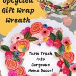 Upcycled Gift Wrap Wreath: Trash Into Gorgeous Decor! 1 • Recycling Paper & Books