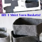 Upcycle Old Shirts Into T-shirt Yarn Baskets