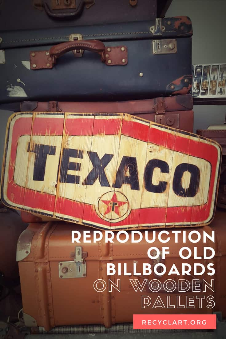 Reproduction of Old Billboards on Wooden Pallets