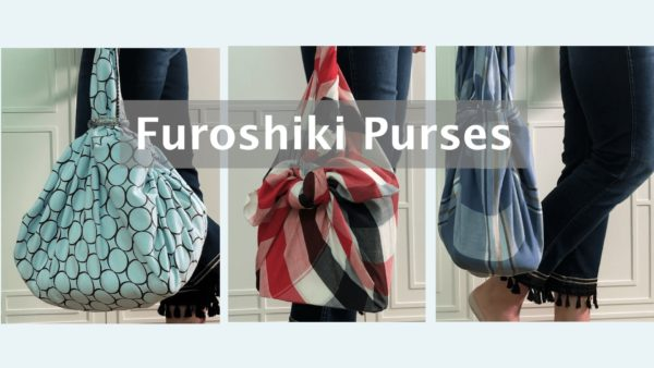 Upcycle Textiles into Furoshiki Purses: Using Knots & Folds 1 • Clothing & Accessories