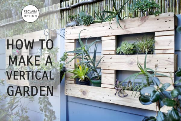 How To Make A Vertical Garden From Pallet Wood 3 • Recycled Pallets