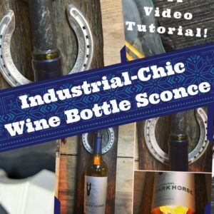 recyclart.org-diy-video-tutorial-upcycled-wine-bottle-wall-sconce-02