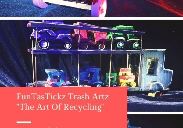 "FunTasTickz Trash Artz ""The Art Of Recycling"""