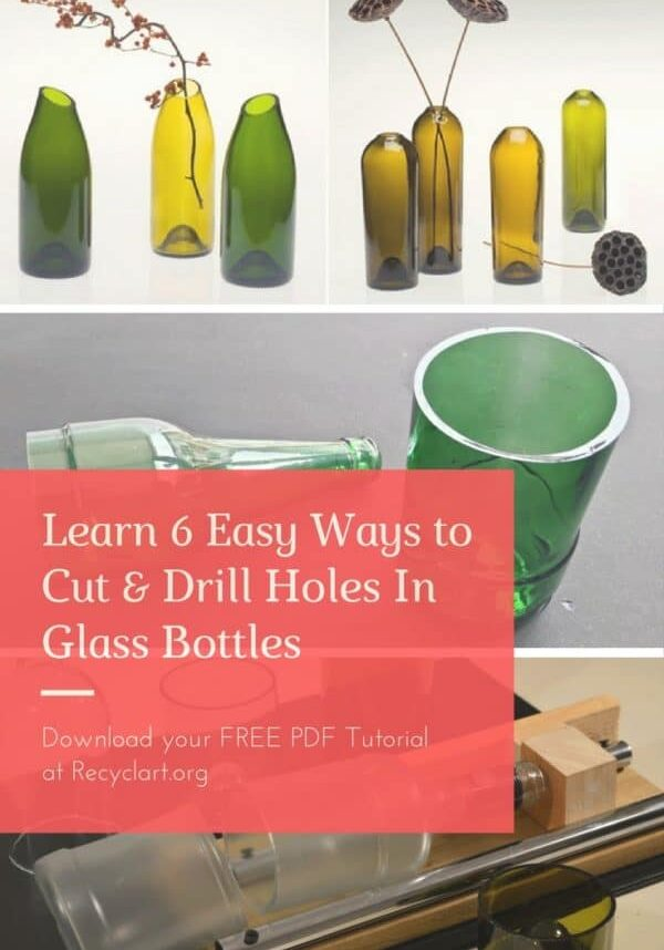 recyclart.org-learn-6-easy-ways-to-cut-drill-holes-in-glass-bottles-01